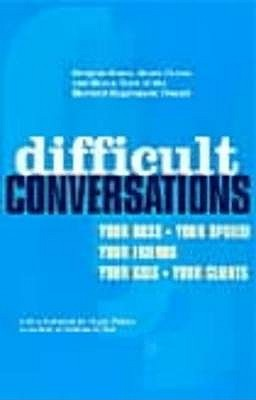 Difficult Conversations by Bruce Patton