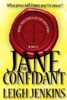 Jane the Confidant (The Six Lives of Henry the VIII #3)