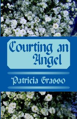 Courting an Angel (Devereux Family, #5)