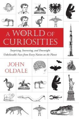 A World of Curiosities by John Oldale