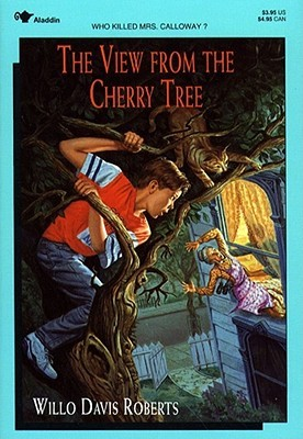The View from the Cherry Tree by Willo Davis Roberts