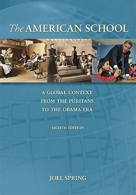 The American School: A Global Context from the Puritans to the Obama Era