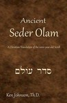 Ancient Seder Olam: A Christian Translation of the 2000-Year-Old Scroll