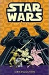 Classic Star Wars: A Long Time Ago... Volume 2: Dark Encounters