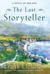 The Last Storyteller (A Novel of Ireland, #3)
