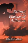 Refined in the Furnace of Affliction