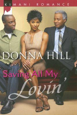 Saving All My Lovin' (Pause for Men #2)