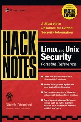 Hacknotes Linux and Unix Security Portable Reference
