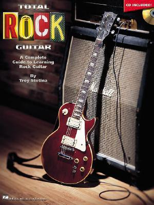Total Rock Guitar by Troy Stetina