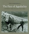 The Face of Appalachia: Portraits from the Mountain Farm