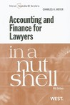 Accounting and Finance for Lawyers in a Nutshell, 4th Edition (In a Nutshell )