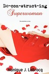 Deconstructing Superwoman