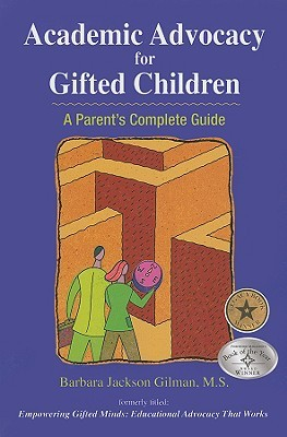 Academic Advocacy for Gifted Children by Barbara Jackson Gilman