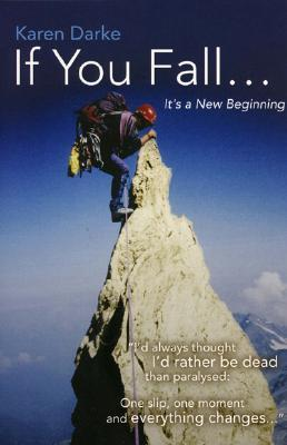If You Fall...: It's a New Beginning