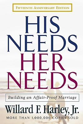 His Needs, Her Needs by Willard F. Harley Jr.
