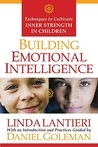 Building Emotional Intelligence: Techniques to Cultivate Inner Strength in Children [With CD]