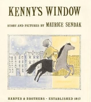 Kenny 39 s window by maurice sendak reviews discussion for Window quotes goodreads