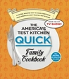 America's Test Kitchen Quick Family Cookbook