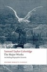 The Major Works by Samuel Taylor Coleridge