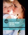 Rescued: Mother And Baby (Medical Romance)