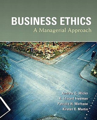 Business Ethics: A Managerial Approach