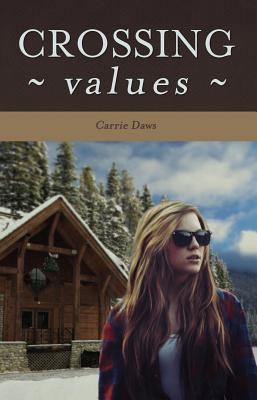 Crossing Values by Carrie Daws