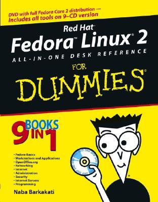 Red Hat Fedora Linux 2 All-In-One Desk Reference for Dummies [With CDROM]