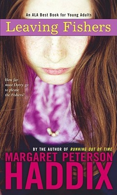Leaving Fishers by Margaret Peterson Haddix