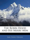 The Robin Hood and His Merry Men