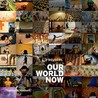 Reuters: Our World Now 2