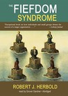 The Fiefdom Syndrome
