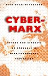 Cyber-Marx: Cycle...
