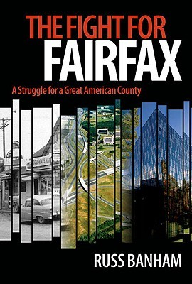The Fight for Fairfax: A Struggle for a Great American County