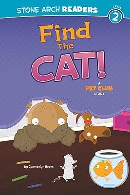 Find the Cat! (The Pet Club)