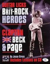 Guitar Licks of the Brit-Rock Heroes: Clapton, Beck & Page [With CD]