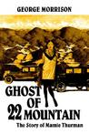 Ghost of 22 Mountain: The Story of Mamie Thurman