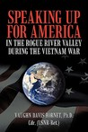 Speaking Up for America: In the Rogue River Valley During the Vietnam War
