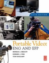 Portable Video: ENG and EFP