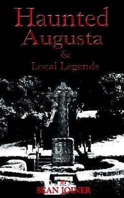Haunted Augusta and Local Legends