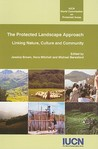 The Protected Landscape Approach: Linking Nature, Culture and Community
