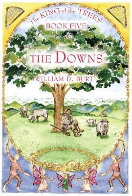 The Downs (The King of the Trees, #5)
