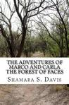 The Forest of Faces (The Adventures of Marco and Carla, #2)