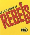 The Little Book of Rebels (Little Books)