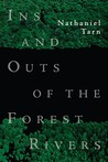 Ins and Outs of the Forest Rivers