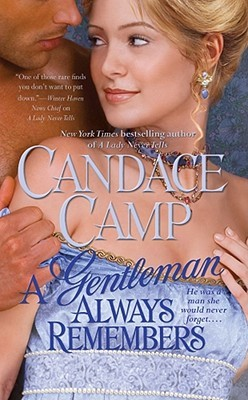 A Gentleman Always Remembers by Candace Camp