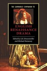 The Cambridge Companion to English Renaissance Drama by A.R. Braunmuller