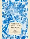 Science and Civilisation in China, Volume 1: Introductory Orientations
