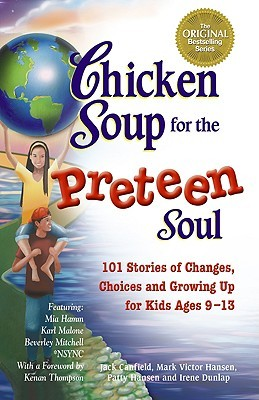 Chicken Soup for the Preteen Soul by Jack Canfield