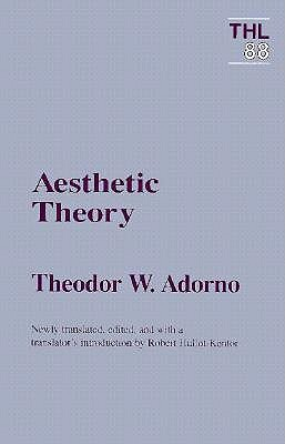 Aesthetic Theory by Theodor W. Adorno