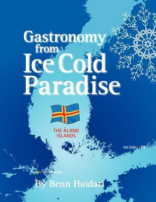 Gastronomy from an Ice Cold Paradise: History and Culinary Culture of Aland Islands